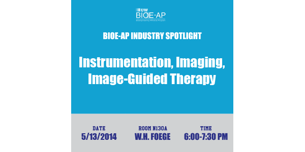 BIOE-AP Industry Spotlight: Instrumentation, Imaging and Image-Guided Therapy