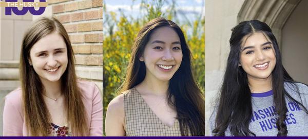 Bioengineering Husky 100 students Lauren Holbrook, Jolie Phan and Nadia Siddiqui
