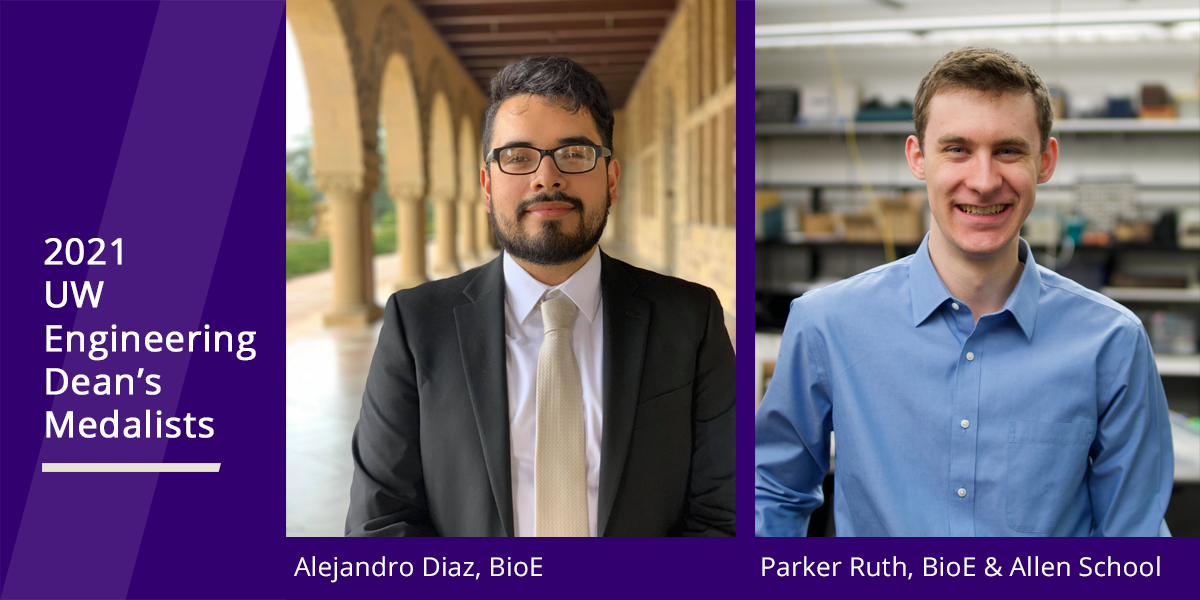 BioE's Alejandro Diaz and Parker Ruth 2021 UW Engineering Dean's Medalists